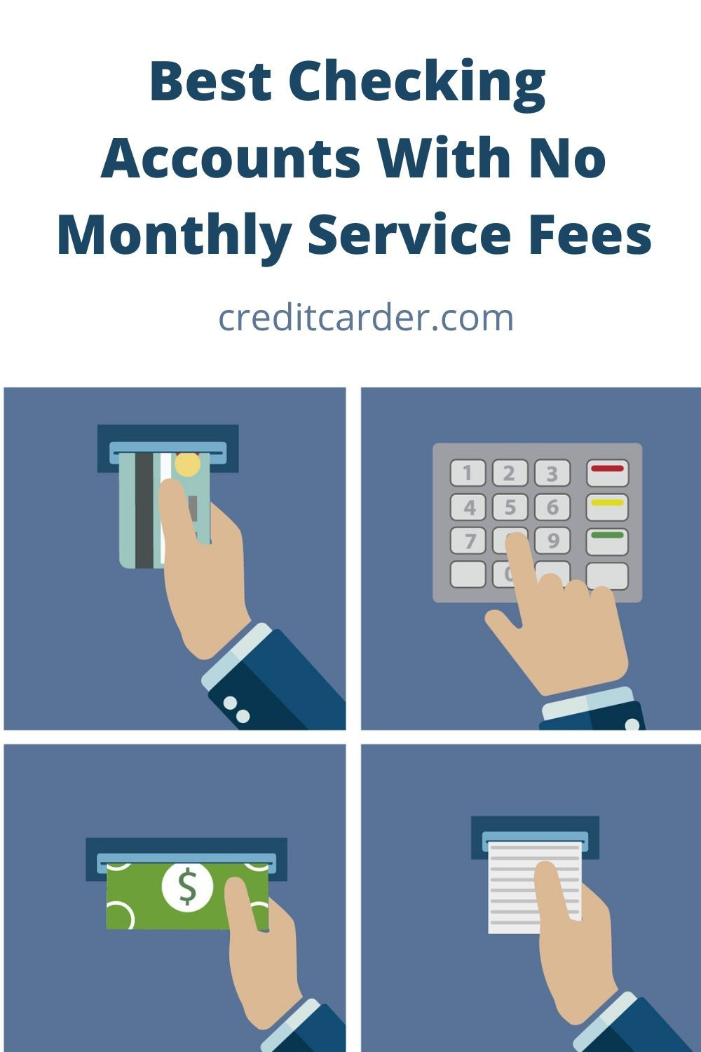 6 Best Checking Accounts With No Monthly Service Fees in