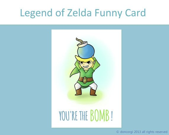 Legend Of Zelda Funny Card Quot You 39 Re The Bomb Quot Greeting Cards Funny Card Gaming Inspired Funny Cards Zelda Funny Zelda Birthday