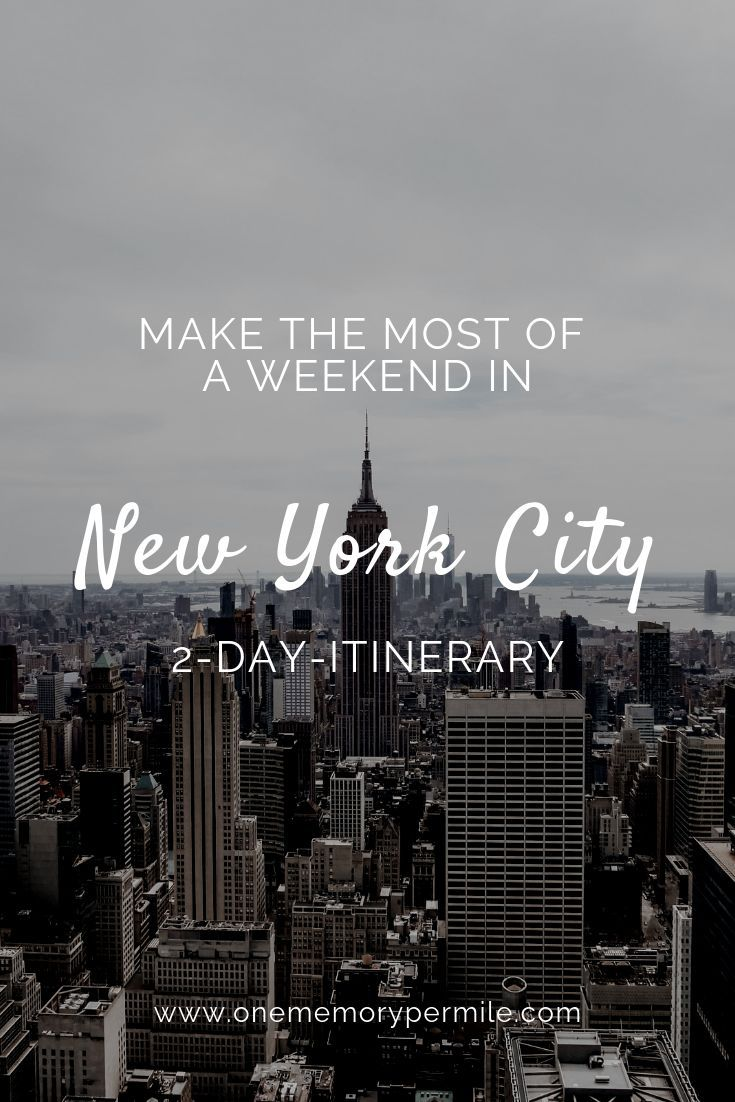 Make the most of a weekend in New York City TwoDay