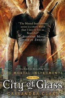 Read City Of Glass The Mortal Instruments 3 By Cassandra Clare