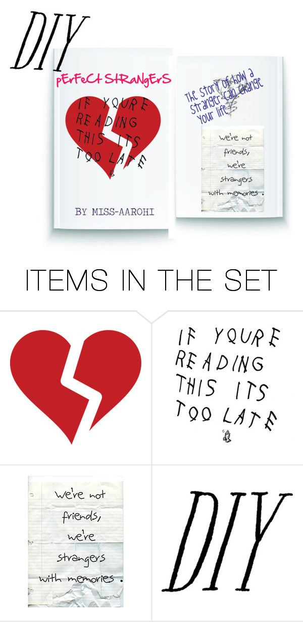 """""""Perfect Strangers- a book I just made up"""" by miss-aarohi ❤ liked on Polyvore featuring art and diybookcover"""