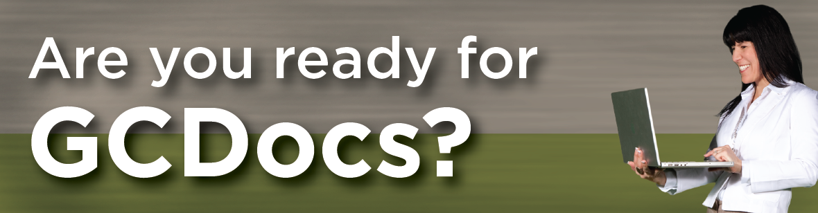 Are you ready for GCDocs?  Here's a list of upcoming courses.  ^DC