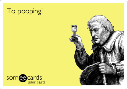 To Pooping Ecards Funny Funny Pictures Haha Funny