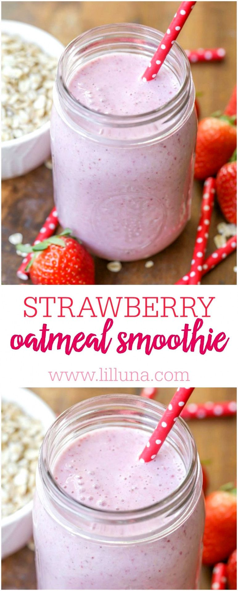 Strawberry Oatmeal Smoothie #fruitsmoothie