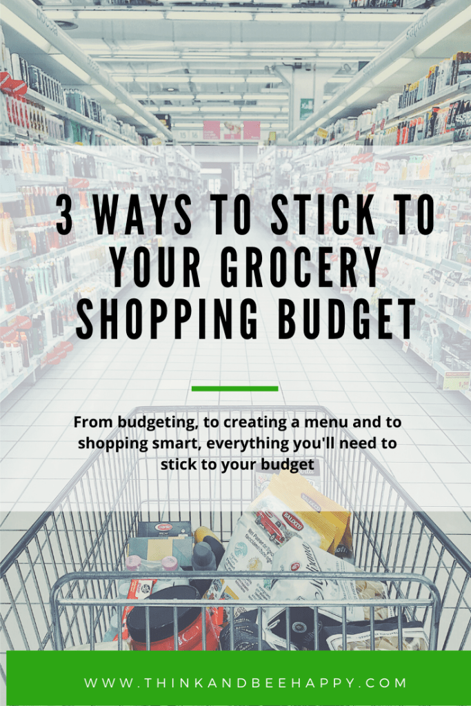 3 Ways to Stick to Your Grocery Shopping Budget