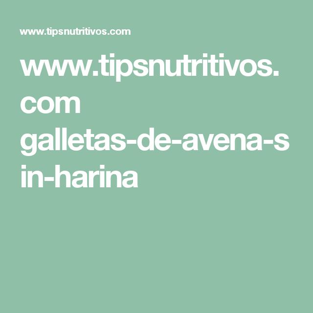 www.tipsnutritivos.com galletas-de-avena-sin-harina