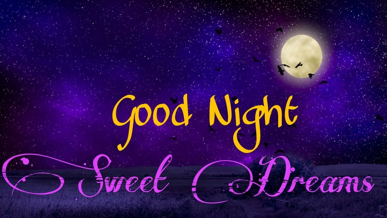 Good Night Wallpaper Good Night Pics Good Night Photo Hd Download Good Night Wallpaper Good Night Images Hd Photos Of Good Night