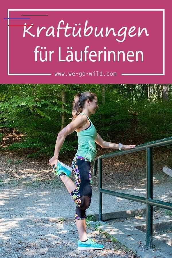 Krafttraining für Läufer - Übungen, die dich noch schneller machen Krafttraining für Läuferinnen ist...