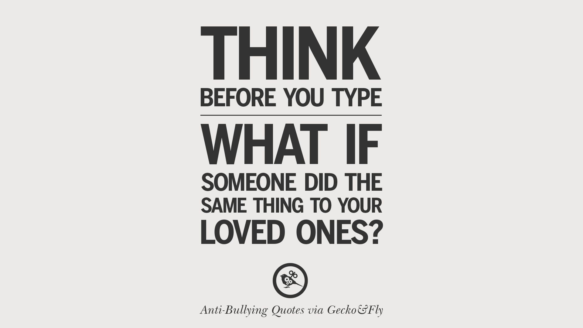 Found On Bing From Www Geckoandfly Com Bullying Quotes Stop Bullying Quotes Cyber Bullying Quotes