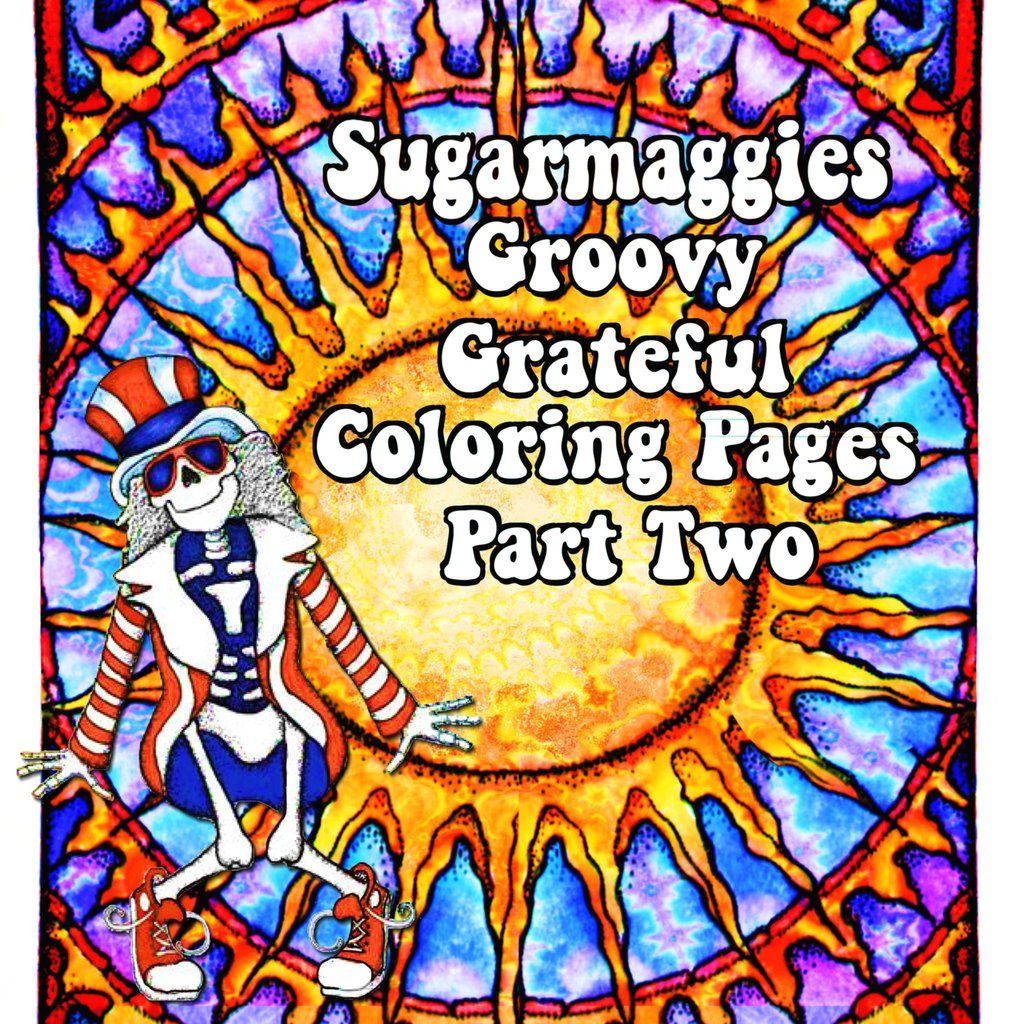 groovy grateful coloring pages part two - Grateful Dead Coloring Book