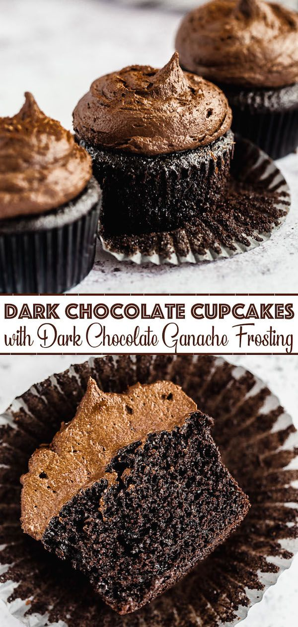 Dark Chocolate Cupcakes with Dark Chocolate Ganache Frosting