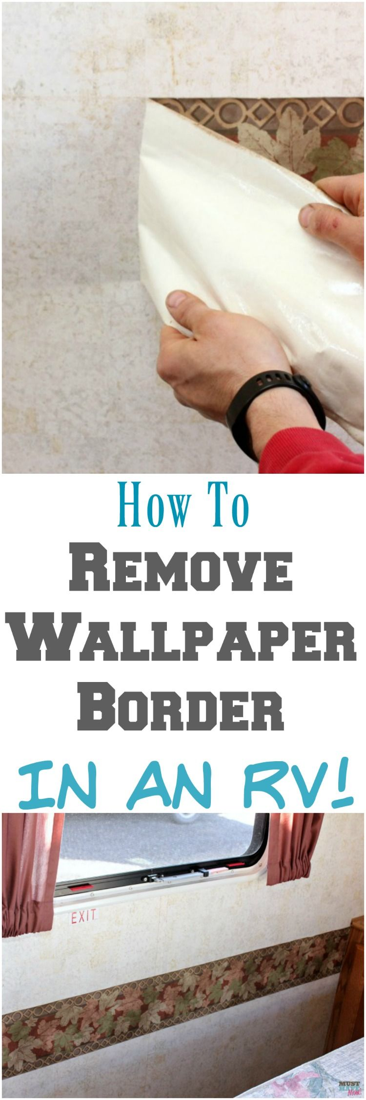 How To Remove The Outdated Wallpaper Border In Your Rv Camper Tips To Easily Do An Rv Makeover Remodeled Campers Camper Makeover Rv Makeover