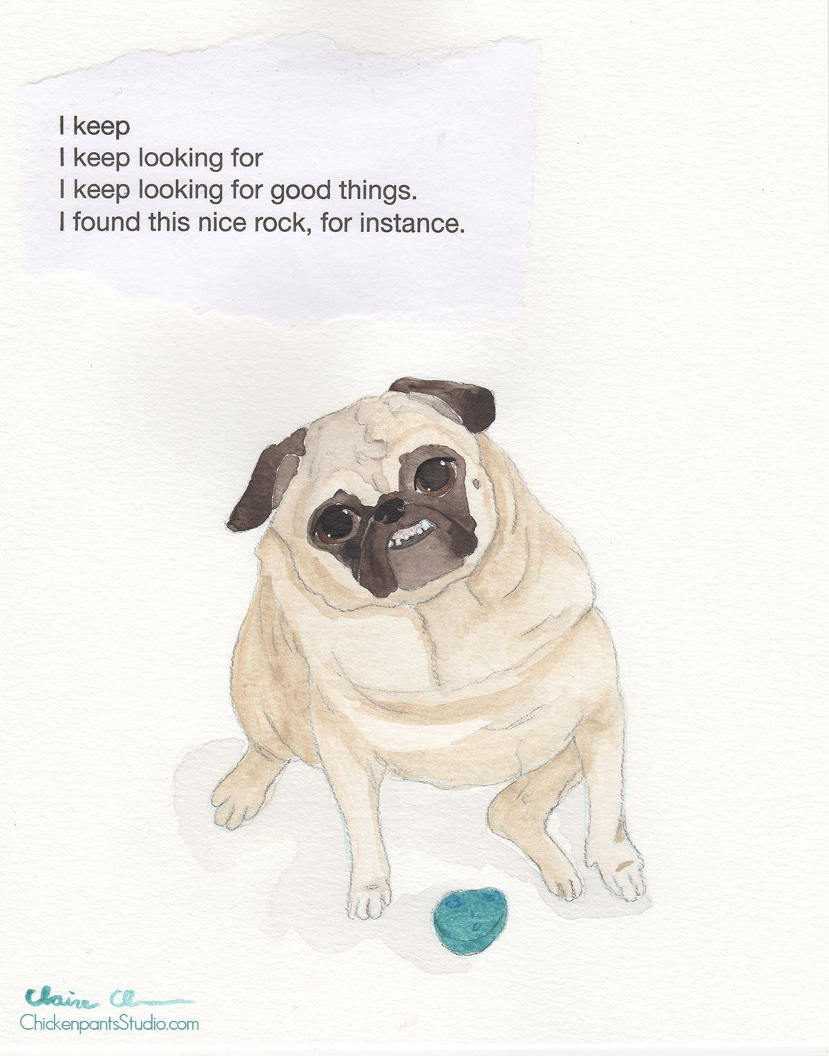 Looking For Good Things Original Pug Art Pug Art Pugs Dog Quotes