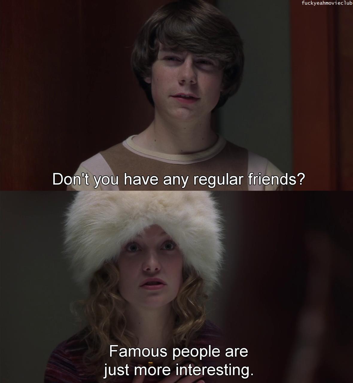 Almost Famous. Almost famous quotes, Almost famous, Tv