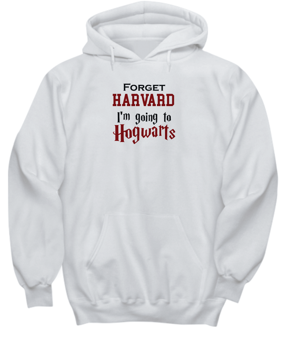 Forget Harvard Going to Hogwarts Funny Gift Shirt Sarcastic College Harry Potter Hoodie Tank Top **Other Styles and Colors also available**
