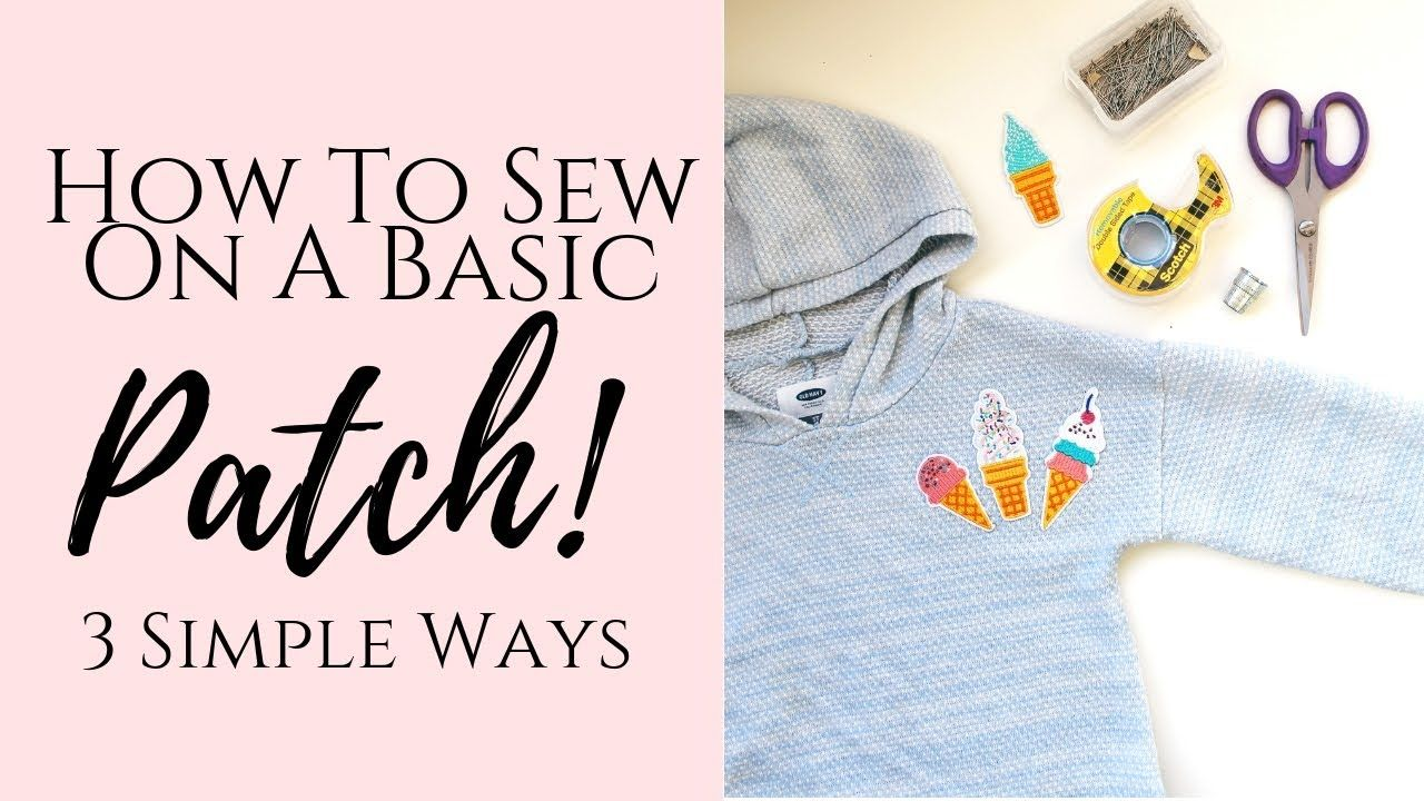 How To Sew On A Patch. Learn to Sew On A Patch By Hand