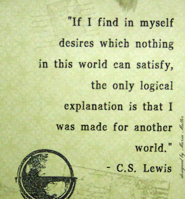 Five Simple Things Made For Another World Cslewis Quote