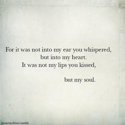 You Kissed My Soul Beautiful Words Love Quotes Quotes Sayings