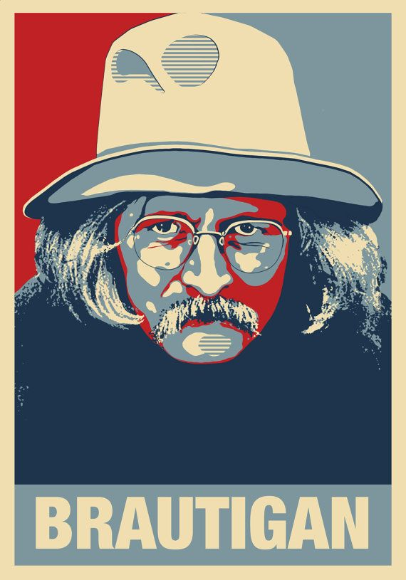 Richard brautigan i discovered him in the crazy 39 60s 39 70s for Trout fishing in america richard brautigan