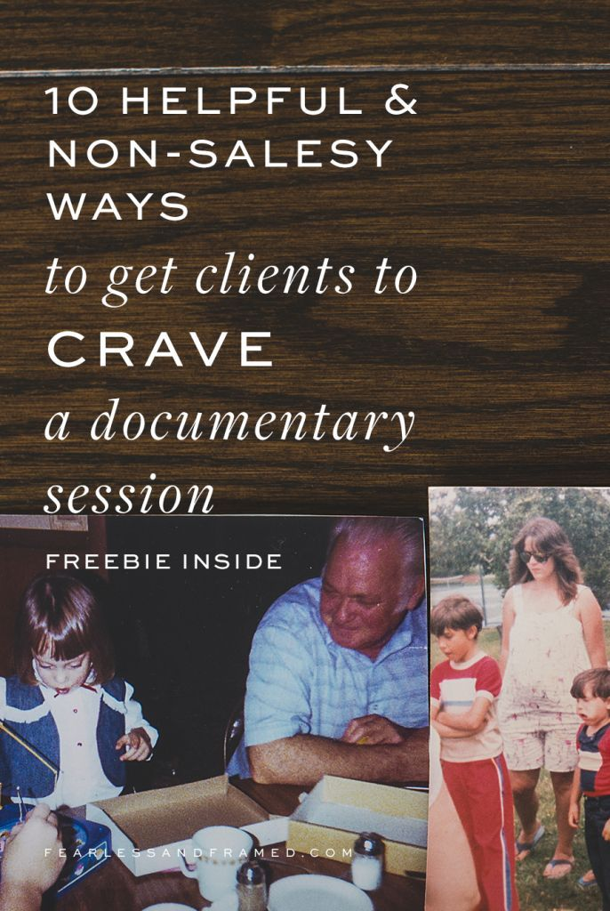 How to get more photography clients that want your documentary photography or lifestyle approach - Fearless and Framed