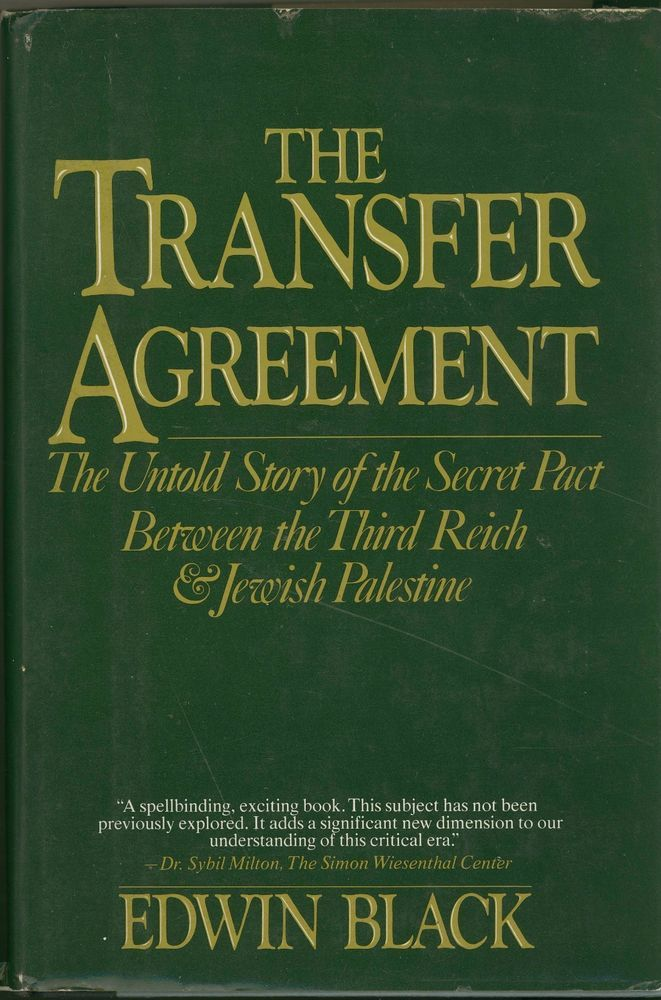 The Transfer Agreement Untold Story of the Secret Pact Between the - transfer agreement