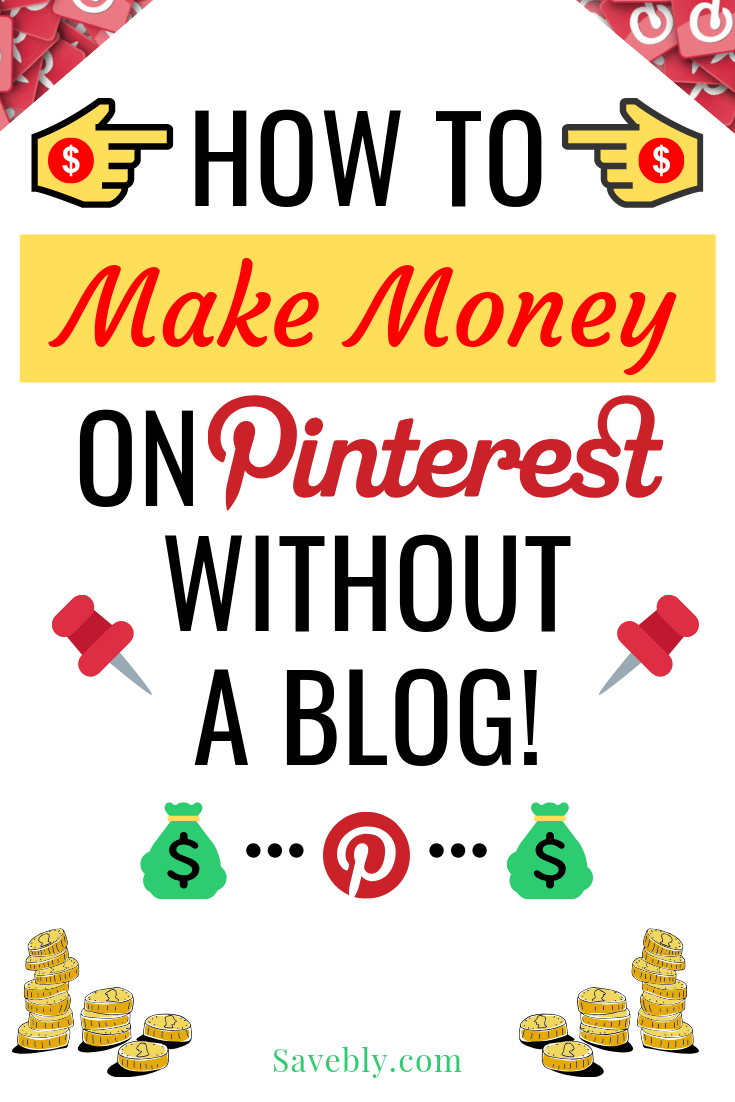 If you want to know how to make money on Pinterest without a blog then you NEED to read this! This is an amazing post on how to do affiliate marketing on pinterest without a website!! I learned how to monetize pinterest with the awesome tips in this post! These killer tips will also show you how to make money blogging on pinterest! You will also get AMAZING tips on how to make an affiliate pin on pinterest! So if you are ready to make money on pinterest without blogging you need to READ THIS NOW