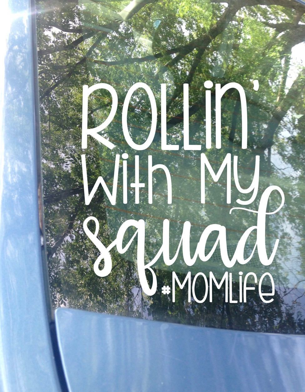 Mom life decal van decal rollin with my squad momlife funny decal van sticker mom decal mom sticker mom life mom gift by
