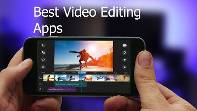 5 best Video Editing App For Android Latest 2019 Video
