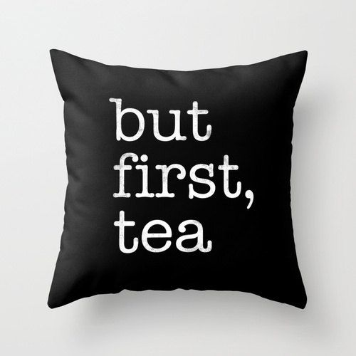 But first tea black typography throw pillow Black and by LatteHome, $