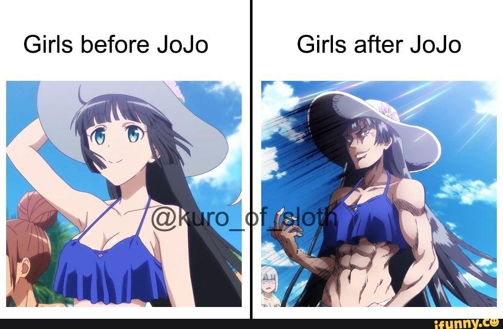 Girls Before Jojo Girls After Jojo Ifunny Jojo Anime Jojo S Bizarre Adventure Jojo Bizarre