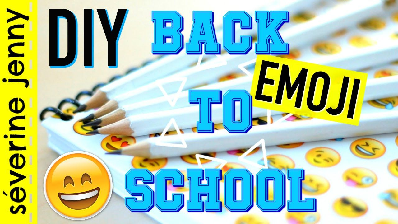 diy back to school fran ais 2016 fournitures scolaires emoji emodji pinterest. Black Bedroom Furniture Sets. Home Design Ideas