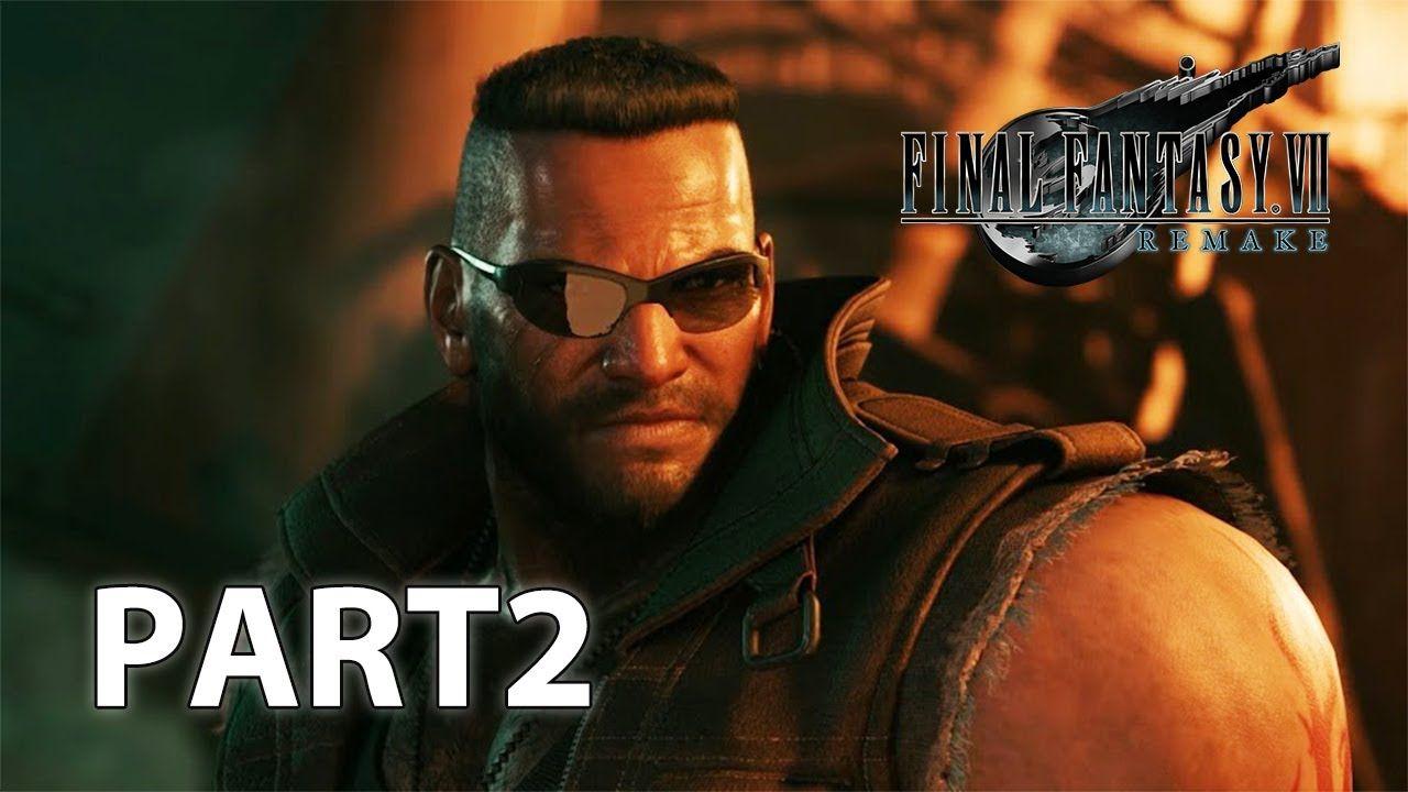 Final Fantasy VII Remake Walkthrough Part2 in 2020 Final
