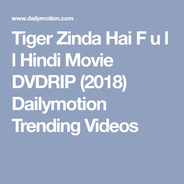 Tiger Zinda Hai F u l l Hindi Movie DVDRIP (2018 ...