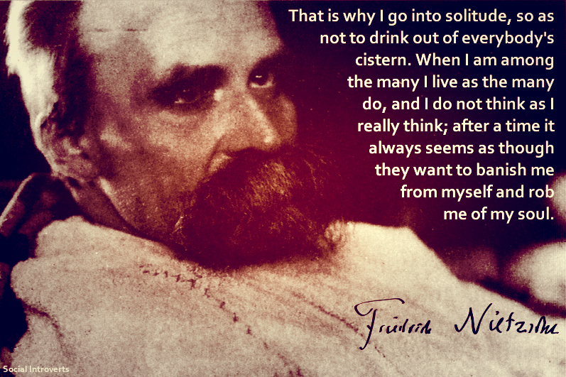 Social Introverts Photo Nietzsche Quotes Quotes Deep Nietzsche