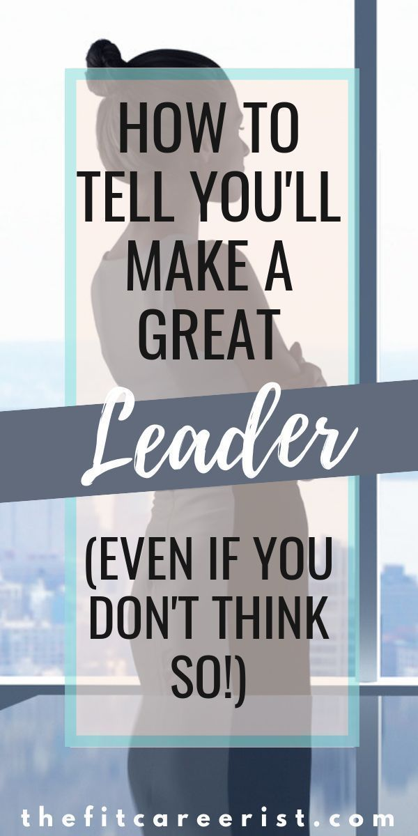 7 Signs of a Good Leader - How to Know if You are Cut Out for Leadership!