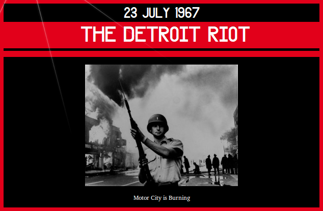 23 July 1967 – the Detroit Riot | Dorian Cope presents On This Deity  (via http://www.onthisdeity.com/23-july-1967-%e2%80%93%c2%a0the-detroit-riot/ )