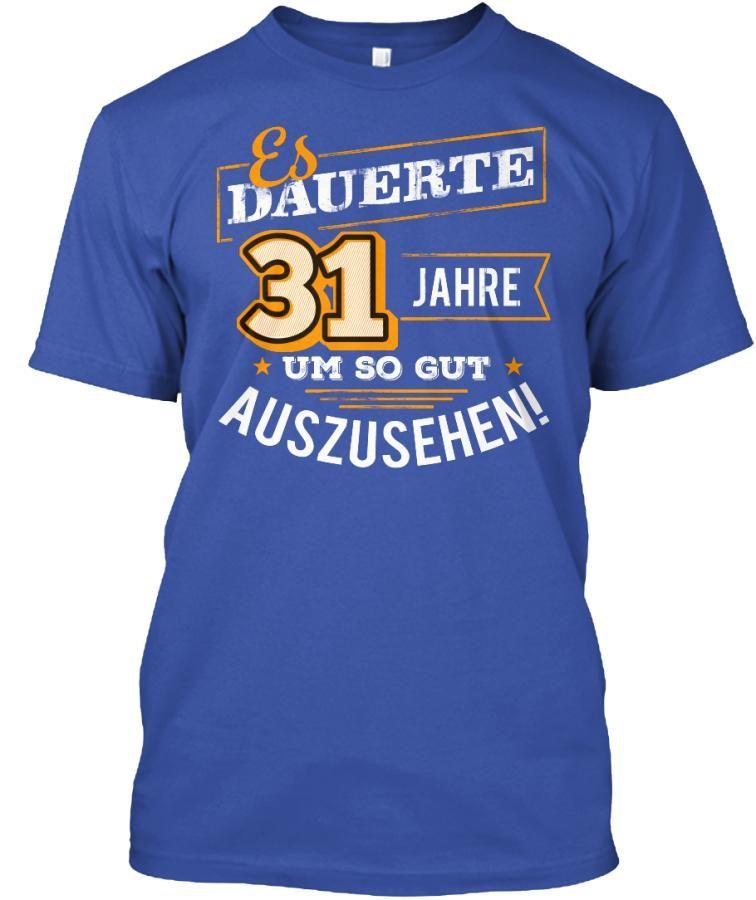 31 Jahre Geburtstag Geburtstagsgeschenk Father S Day T Shirts
