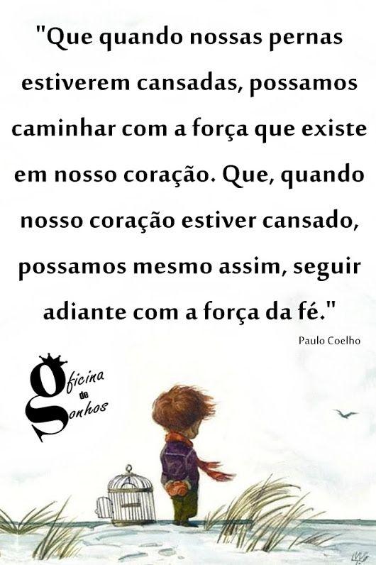 #OficinaDeSonhos   Frases motivacionais, Citações