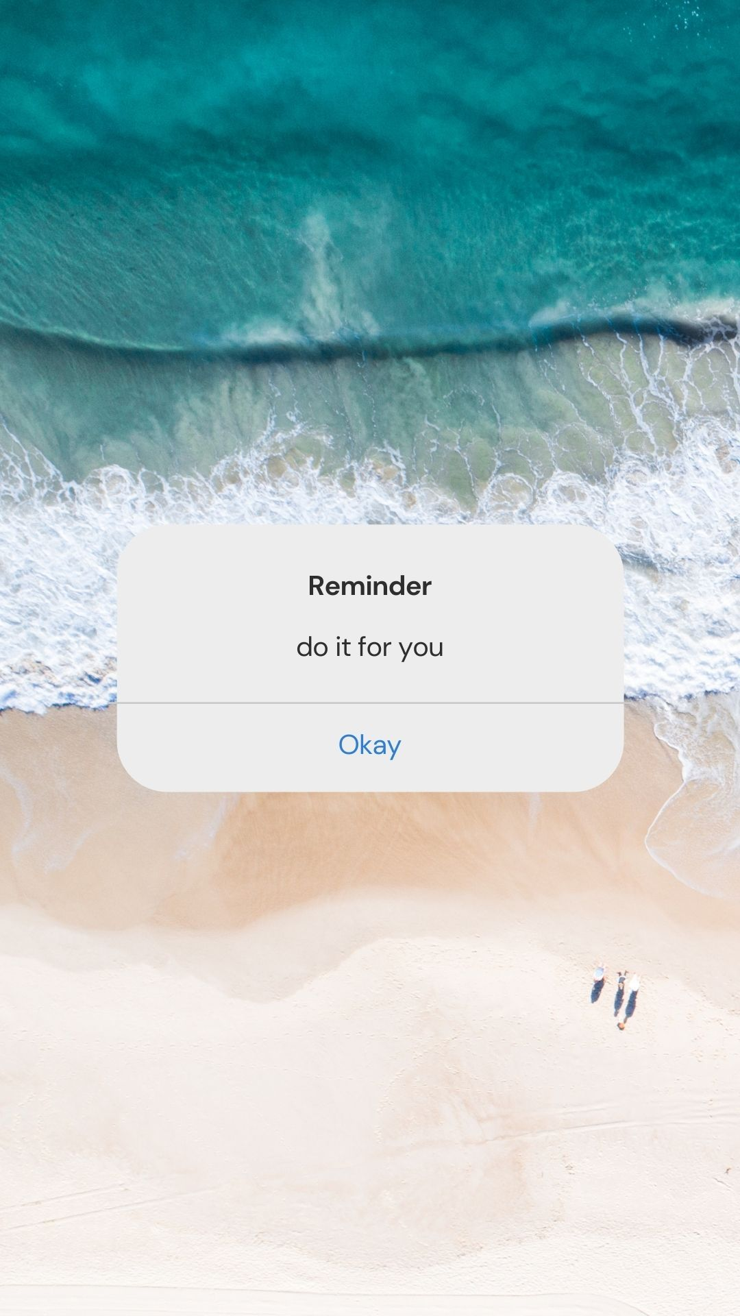 Reminder: do it for you