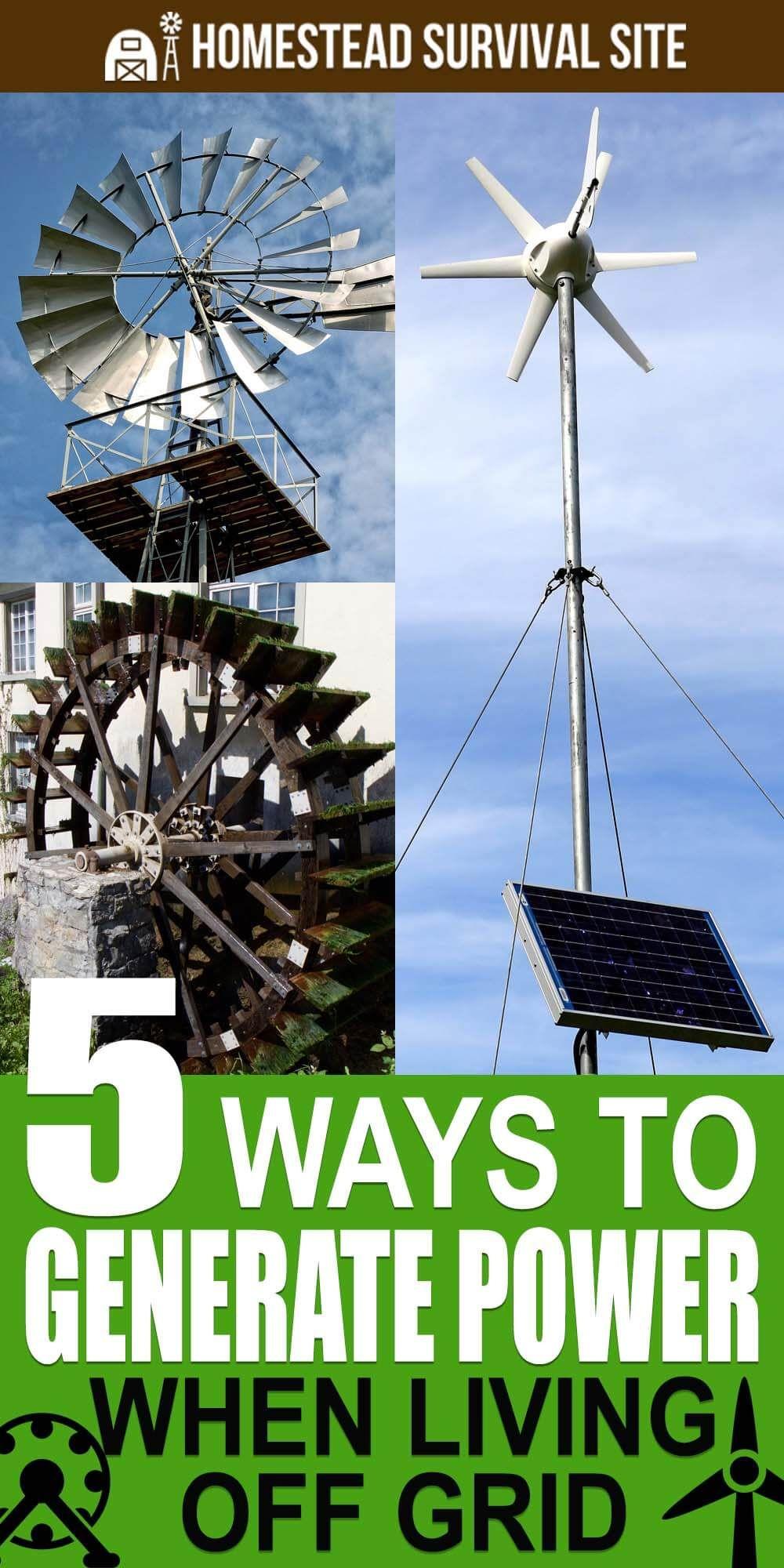 5 Ways To Generate Power When Living Off Grid #alternativeenergy