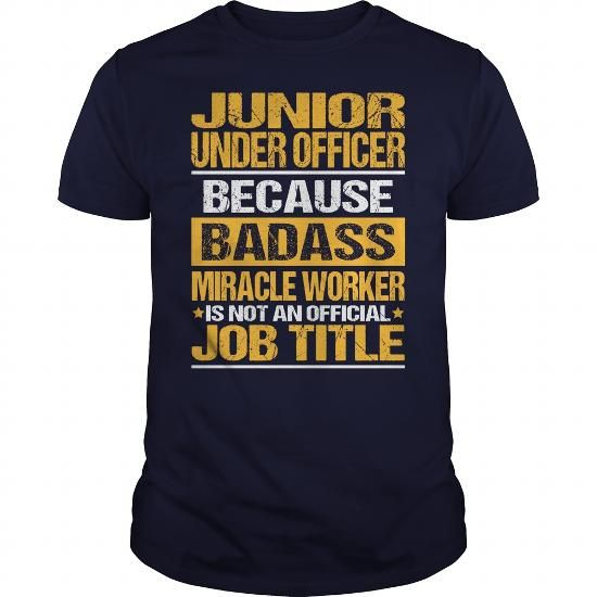 Awesome Tee For Junior Under Officer T-Shirts, Hoodies (22.99$ ==► Order Here!)