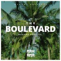 Mahama - The Boulevard (Bootleg) by Mahama on SoundCloud.