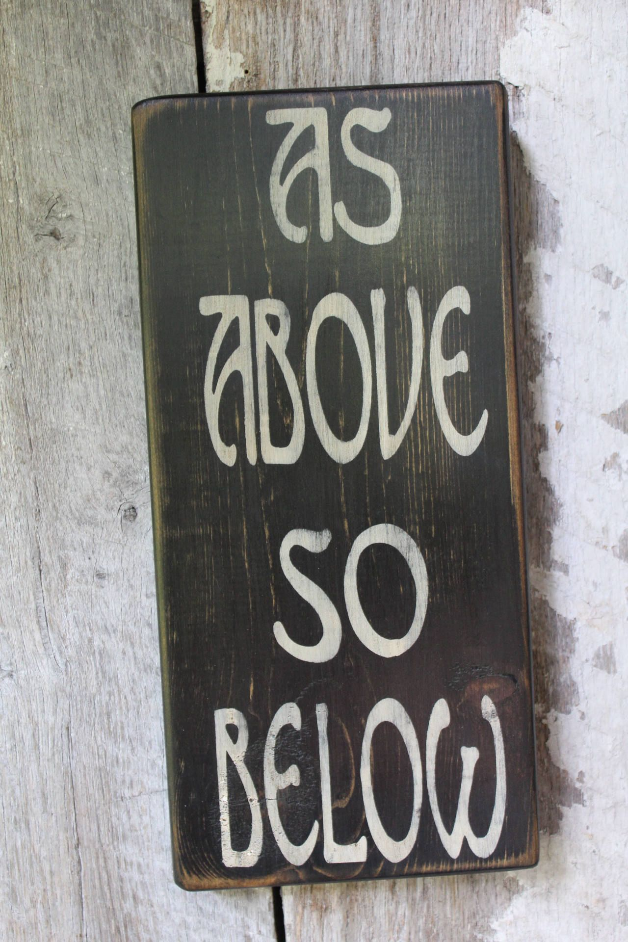 As Above So Below Wood Sign Primitive Wood Sign Wicca Witch Decor Boho Decor Gypsy Decor Wiccan Shrine Decor House Warming Idea