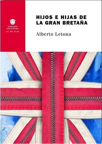 'Hijos e hijas de la Gran Bretaña', de Alberto Letona.   @JotDownspain