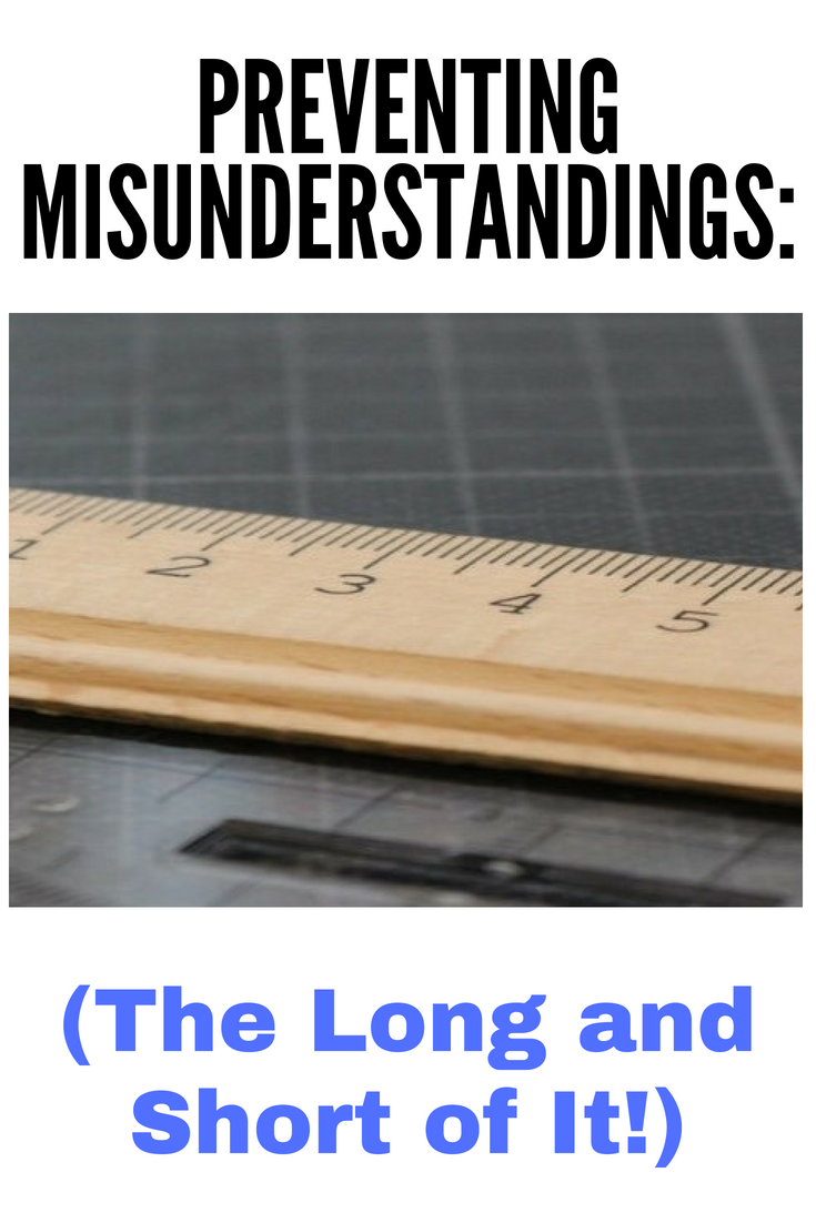 Preventing Misunderstandings (The Long and Short of It