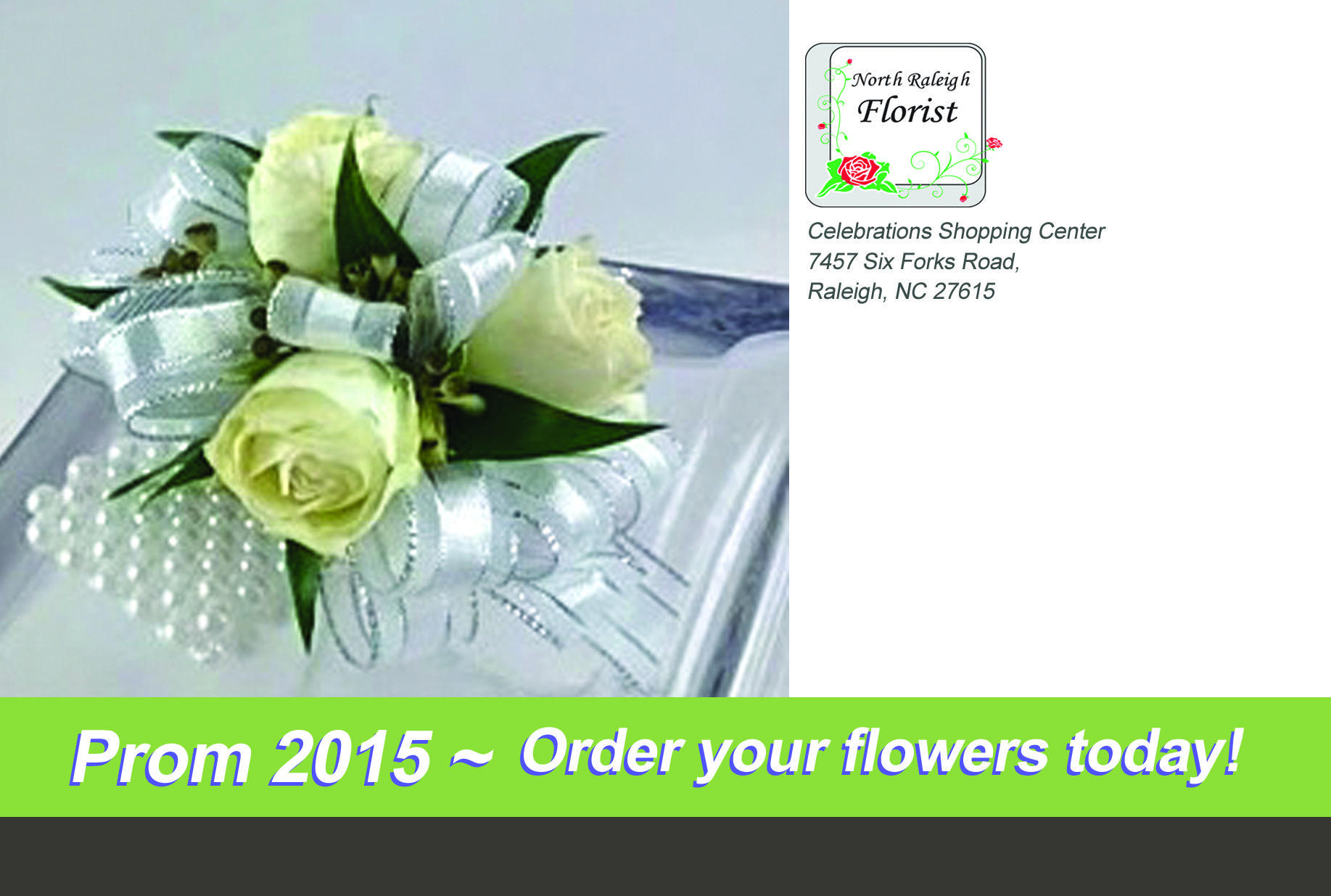 Back of postcard for North Raleigh Florist 2015 Prom Promotion. VA Business Help, Virtual Assistant Services. Graphic Designer.