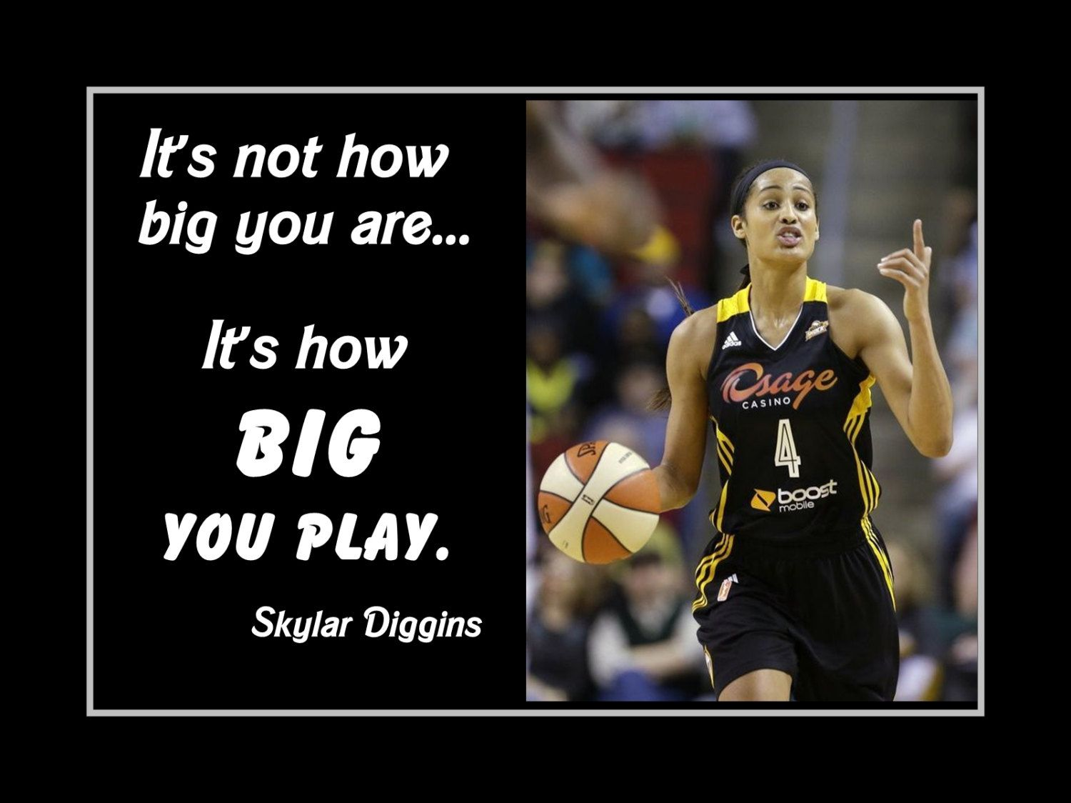 Basketball Inspirational Quotes Basketball Motivation Poster Skylar Diggins Tulsa Shock 2 Photo