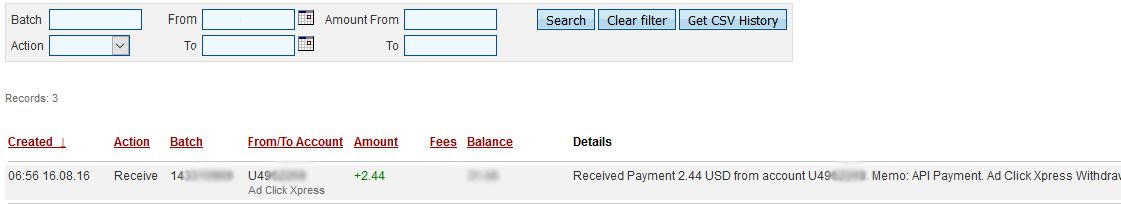 Here is my Withdrawal Proof from AdClickXpress. I get paid daily and I can withdraw daily. Online income is possible with ACX, who is definitely paying - no scam here.