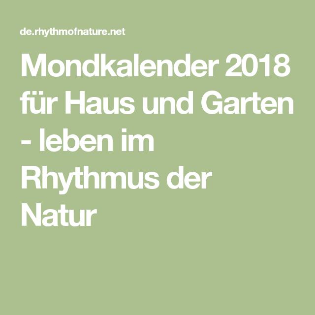 Mondkalender 2018 Für Haus Und Garten Leben Im Rhythmus Der Natur