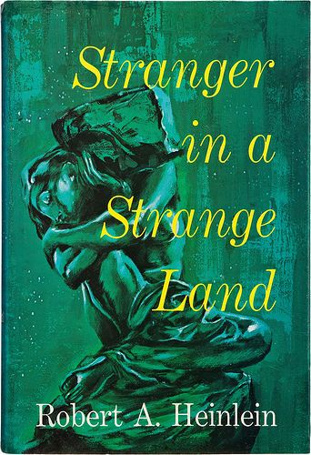 Stranger In A Strange Land 1961 By Robert A Heinlein First Edition Hardcover Dust Jacket Art By Ben Feder Books Fantasy Books Science Fiction Fantasy